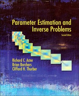 Book Parameter Estimation and Inverse Problems by Richard C. Aster