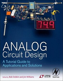Book Analog Circuit Design: A Tutorial Guide to Applications and Solutions by Bob Dobkin