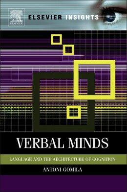 Book Verbal Minds: Language and the Architecture of Cognition by Toni Gomila