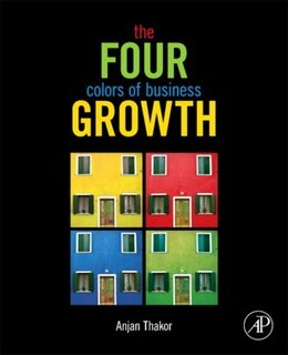 Book The Four Colors of Business Growth by Anjan V. Thakor