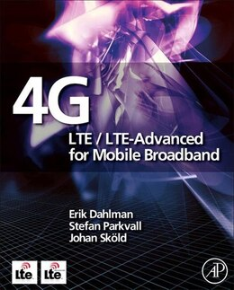Book 4G: LTE/LTE-Advanced for Mobile Broadband by Erik Dahlman