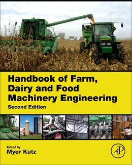 Book Handbook Of Farm, Dairy And Food Machinery Engineering by Myer Kutz