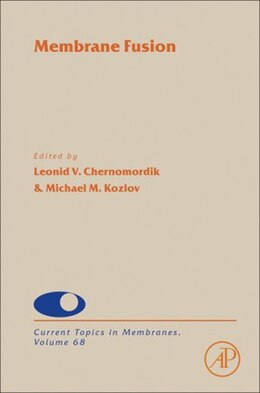Book Membrane Fusion by Leonid V. Chernomordik