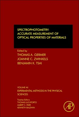 Book Spectrophotometry: Accurate Measurement Of Optical Properties Of Materials by Thomas A. Germer
