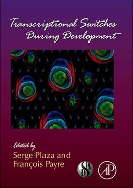 Book Transcriptional Switches During Development by Serge Plaza