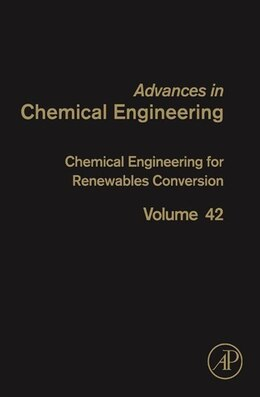 Book Chemical Engineering for Renewables Conversion by Dmitry Yu Murzin