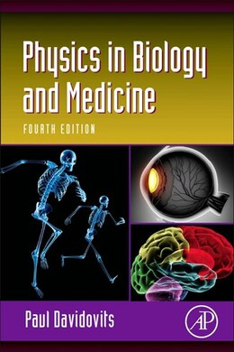 Book Physics in Biology and Medicine by Paul Davidovits