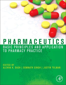 Book Pharmaceutics: Basic Principles And Application To Pharmacy Practice by Alekha Dash