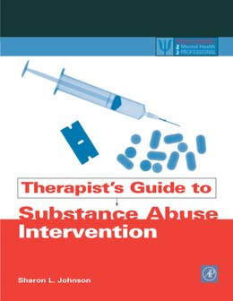 Book Therapist's Guide to Substance Abuse Intervention by Sharon L. Johnson