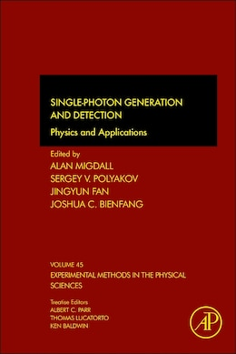 Book Single-photon Generation And Detection: Physics And Applications by Alan Migdall