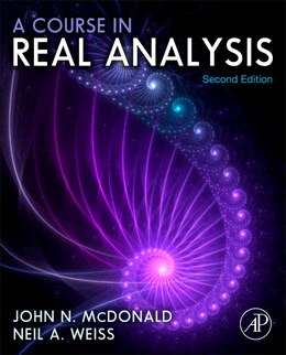 Book A Course in Real Analysis by John N. Mcdonald