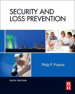 Book Security And Loss Prevention: An Introduction by Philip Purpura