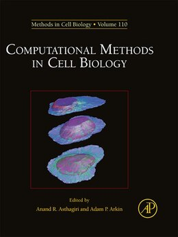 Book Computational Methods in Cell Biology by Anand R. Asthagiri