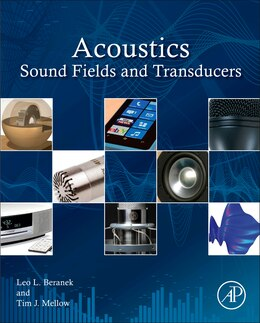 Book Acoustics: Sound Fields And Transducers by Leo L. Beranek