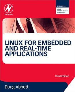 Book Linux for Embedded and Real-time Applications: A Hands-on Approach by Doug Abbott