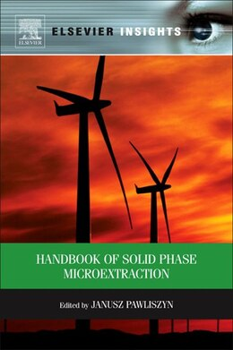 Book Handbook of Solid Phase Microextraction by Janusz Pawliszyn