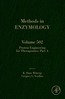 Book Protein Engineering for Therapeutics, Part A by K. Dane Wittrup