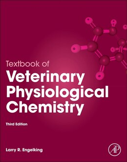 Book Textbook Of Veterinary Physiological Chemistry by Larry R. Engelking