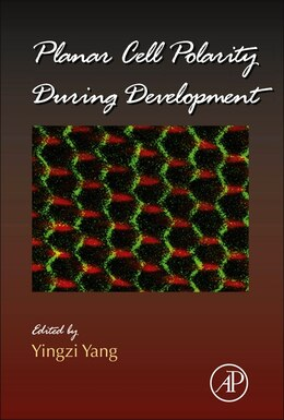 Book Planar Cell Polarity During Development by Yingzi Yang