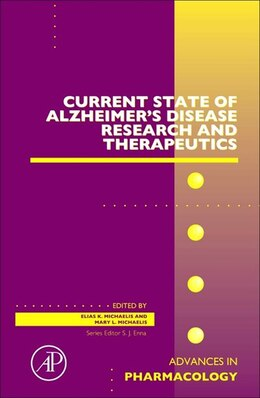 Book Current State Of Alzheimer's Disease Research And Therapeutics by Mary Lou Michaelis