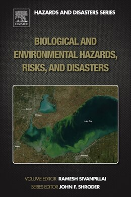 Book Biological And Environmental Hazards, Risks, And Disasters by Ramesh Sivanpillai