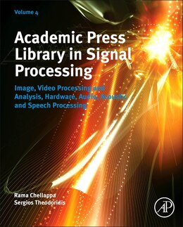 Book Academic Press Library In Signal Processing: Image, Video Processing And Analysis, Hardware, Audio… by Sergios Theodoridis