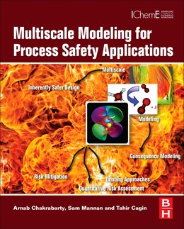 Book Multiscale Modeling for Process Safety Applications by Arnab Chakrabarty