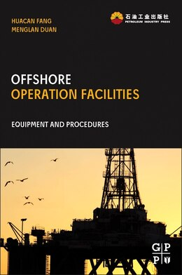 Book Offshore Operation Facilities: Equipment And Procedures by Huacan Fang
