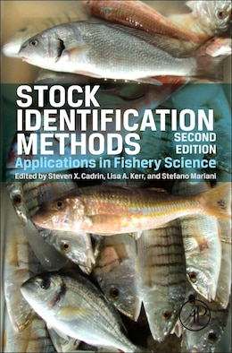 Book Stock Identification Methods: Applications in Fishery Science by Steven X. Cadrin