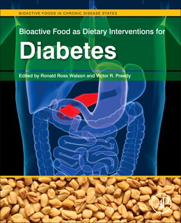 Book Bioactive Food As Dietary Interventions For Diabetes: Bioactive Foods In Chronic Disease States by Ronald Ross Watson
