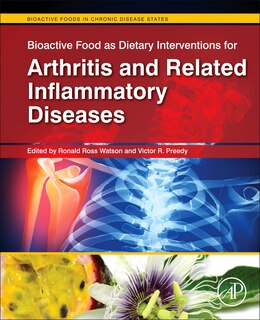 Book Bioactive Food As Dietary Interventions For Arthritis And Related Inflammatory Diseases: Bioactive… by Ronald Ross Watson