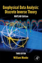Geophysical Data Analysis: Discrete Inverse Theory: Matlab Edition