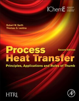 Book Process Heat Transfer: Principles, Applications And Rules Of Thumb by Robert W. Serth