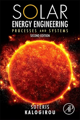 Book Solar Energy Engineering: Processes And Systems by Soteris A. Kalogirou