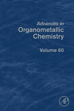 Book Advances in Organometallic Chemistry by Anthony F. Hill