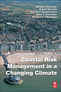 Book Coastal Risk Management In A Changing Climate by Barbara Zanuttigh