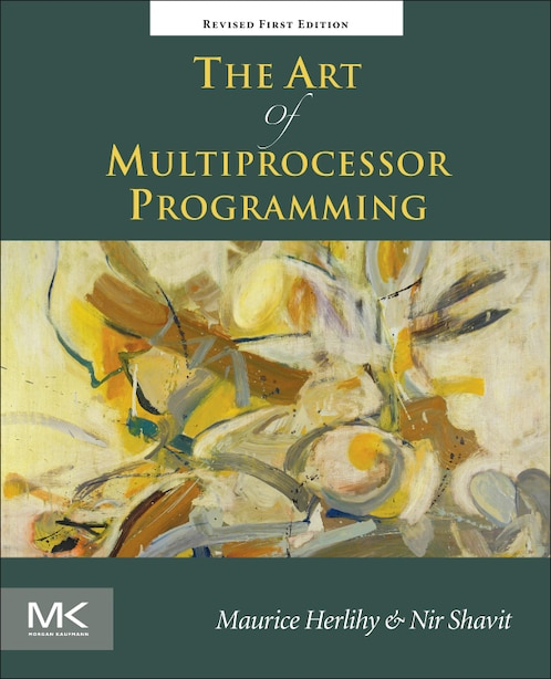 The Art Of Multiprocessor Programming, Revised Reprint by Maurice Herlihy