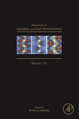 Book Advances in Imaging and Electron Physics by Peter W. Hawkes