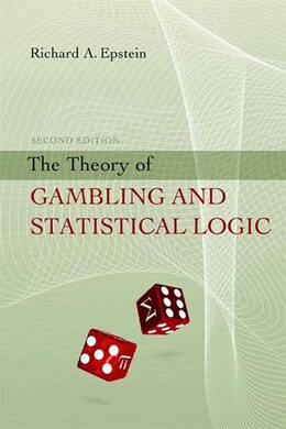Book The Theory of Gambling and Statistical Logic by Richard A. Epstein