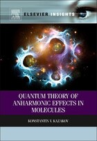 Quantum Theory Of Anharmonic Effects In Molecules