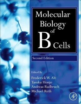 Book Molecular Biology Of B Cells by Tasuku Honjo