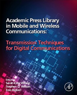 Book Academic Press Library In Mobile And Wireless Communications: Transmission Techniques For Digital… by Katie Wilson