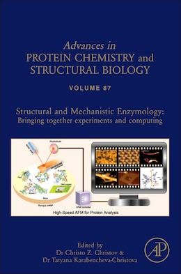 Book Structural And Mechanistic Enzymology: Bringing Together Experiments And Computing by Christo Christov
