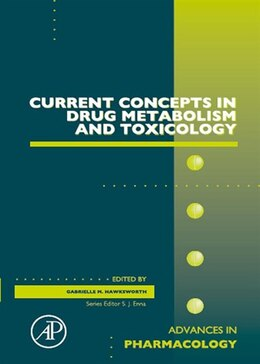 Book Current Concepts in Drug Metabolism and Toxicology by Gabrielle M. Hawksworth