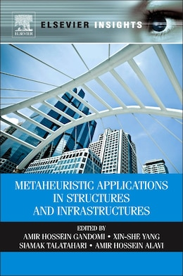 Book Metaheuristic Applications In Structures And Infrastructures by Amir Hossein Gandomi