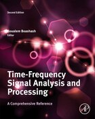 Time-frequency Signal Analysis And Processing: A Comprehensive Reference