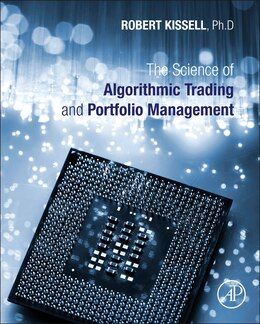Book The Science Of Algorithmic Trading And Portfolio Management by Robert Kissell