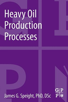 Book Heavy Oil Production Processes by James G. Speight