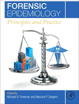 Book Forensic Epidemiology: Principles And Practice by Michael Freeman