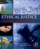Ethical Justice: Applied Issues For Criminal Justice Students And Professionals